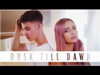 Kirsten Collins, Blake Rose / Zayn ft. Sia - DUSK TILL DAWN - Cover