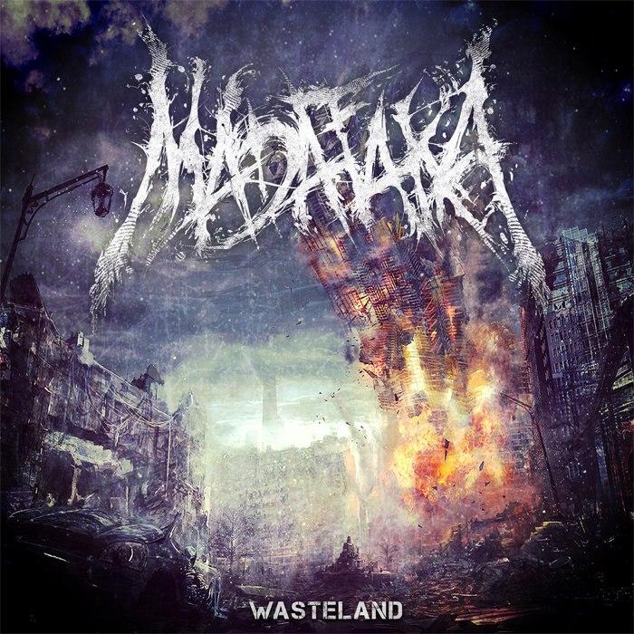 Madafaka - Wasteland [EP] (2015)