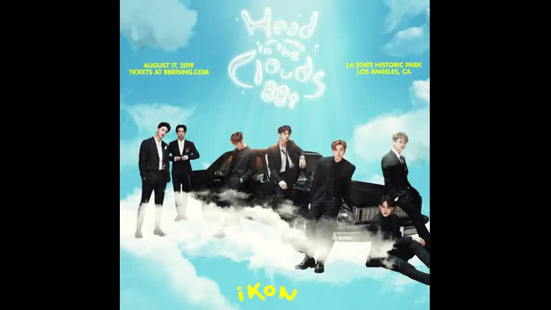 IKON  ☁︎ @88rising Head In The Clouds Festival   ▶ 2019.08.17 ▶ LOS ANGELES STATE HISTORIC PARK ▶ TICKETS AT t.cocJf4h