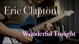 Eric Clapton - Wonderful Tonight - Guitar cover by Vinai T