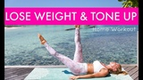 How to Lose Weight &amp Tone Up - HOME WORKOUT Rebecca Louise