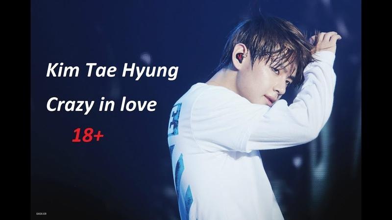 Kim Tae Hyung \ V \ Crazy in love \ 18 \