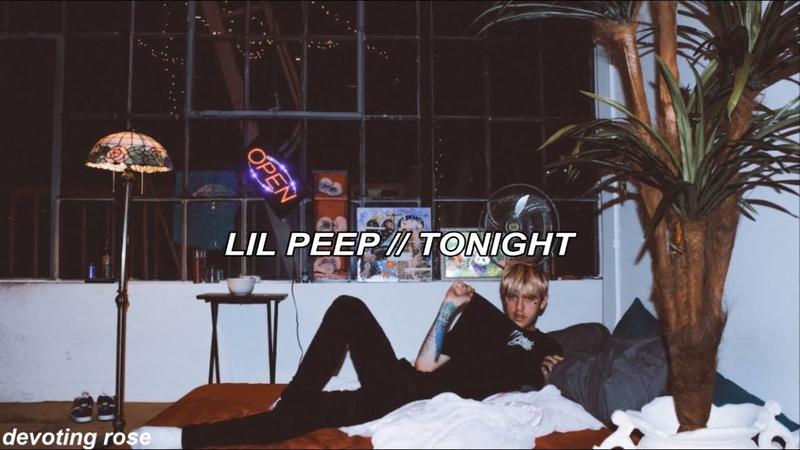 ☆ lil peep ☆ tonight lyrics