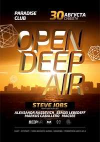 30/08 OPEN DEEP AIR  (SPb) CLOSE TO SUMMER 2014