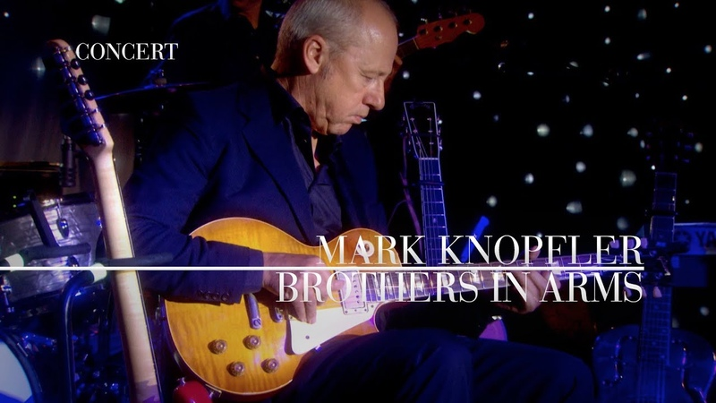 Mark Knopfler - Brothers In Arms (An Evening With Mark Knopfler, 2009)