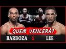EDSON BARBOZA vs KEVIN LEE - (1/3) - Previsão da luta Favoritos do UFC FIGHT NIGHT 128 ATLANTIC