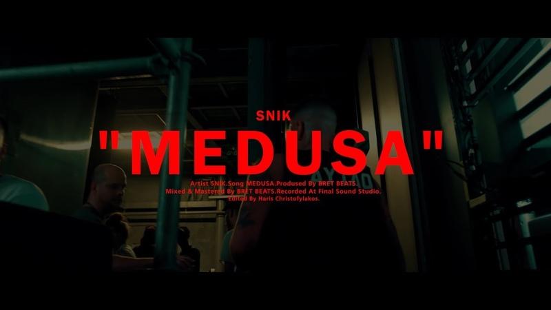 SNIK - MEDUSA (Official Music Video)