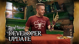 Official Sea of Thieves Developer Update: July 31st 2018