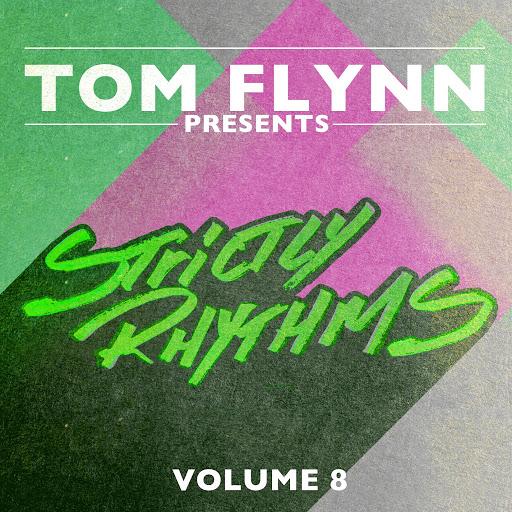 Tom Flynn альбом Tom Flynn Presents Strictly Rhythms, Vol. 8 (DJ Edition) [Unmixed]