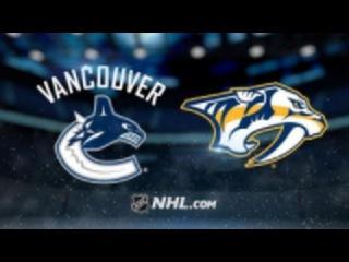 NHL | НХЛ | Хоккей | Обзор Матча Нэшвилл - Ванкувер