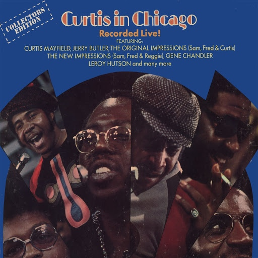 Curtis Mayfield альбом Curtis In Chicago - Recorded Live!