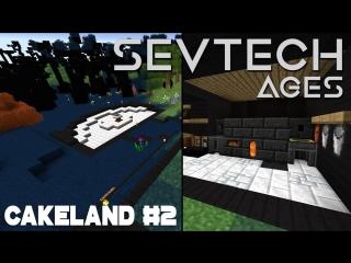 [Заквиель] CakeLand #2: Дизайн - 3 базы в одной и Железный век | SevTech: Ages