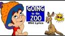 Going to the Zoo Tomorrow with Lyrics nursery rhymes