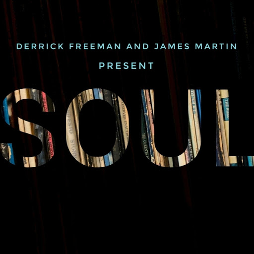 Soul альбом (Derrick Freeman and James Martin Present) Soul