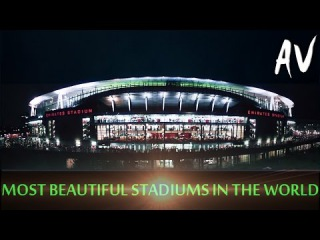 THE MOST BEAUTIFUL STADIUMS IN THE WORLD 2014 [Montage: Alexander Veresha]