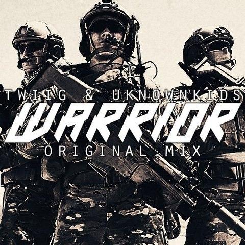 TWIIG & Unknown Kids - Warrior (Original Mix)