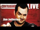 Джим Джеффрис - Контробанда (2008) [Русская Озвучка]
