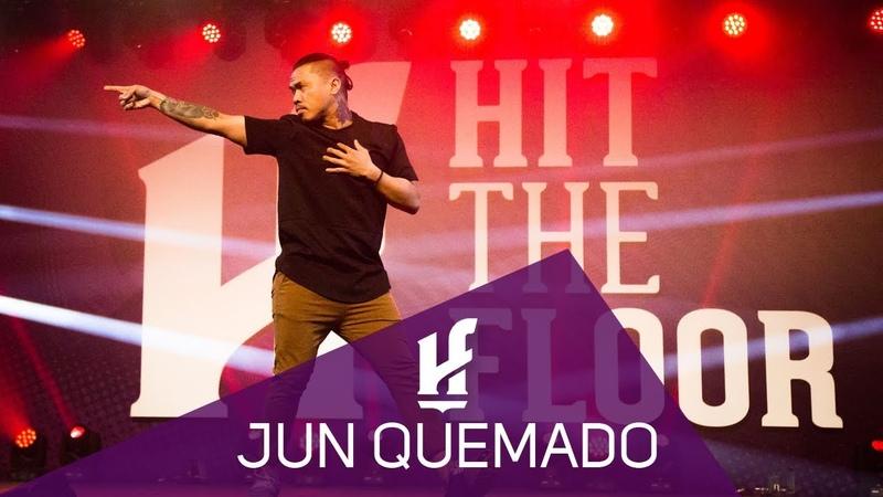 JUN QUEMADO   Hit The Floor Lévis HTF2018