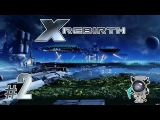 X Rebirth - Прохождение #2 - Подбор команды для грузового корабля