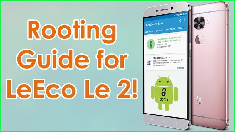 Easily Root LeEco Le2 Flash TWRP Recovery! Step by step guide!