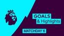 Premier League Goals Highlights | Week 6 | 2018/19 HD 60fps