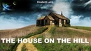 Learn English Through Story The House On The Hill by Elizabeth Laird