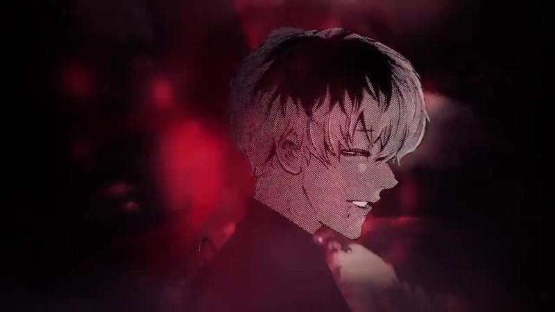 {Anime} Токийский гуль Tokyo Ghoul - AMV ✴Все мои друзья входят во вкус✴