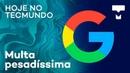 Nokia X5 Google multada em bilhões celular dobrável e mais Hoje no TecMundo