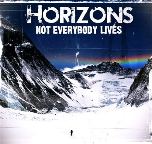 Horizons - Not Everybody Lives (2012)