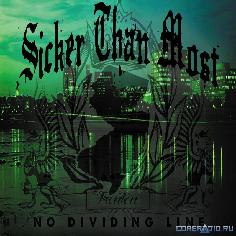 Sicker Than Most - No Dividing Line (2012)