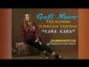 Guli Navo - Kara Kara (music version).mp4