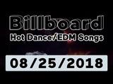 Billboard Top 50 Hot DanceElectronicEDM Songs + Top 10 Albums (August 25, 2018)