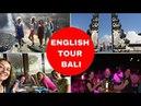 English tour Bali Английский для путешествий