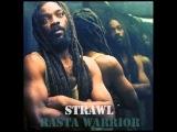 Strawl - Rasta Warrior