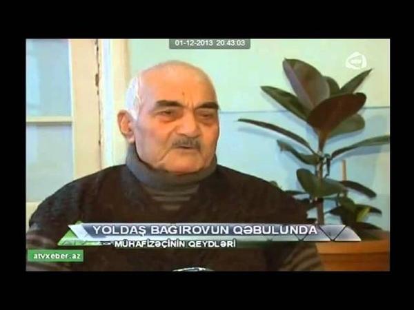 Mircəfər Bağırov haqqinda onun cangüdəni danışır