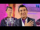 Botir Qodirov - Do`ppi Ботир Кодиров - Дуппи