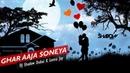 Ghar Aaja Soneya DJ Shadow Dubai X Leena Jay Cover Shazia Manzoor