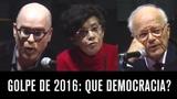 Que democracia Marilena Chaui, Vladimir Safatle, Fabio Konder Comparato e Gilberto Maringoni