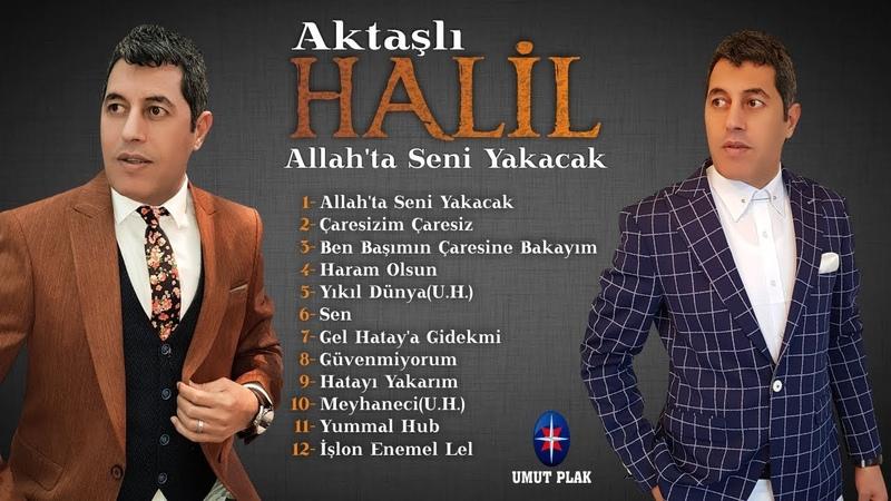 Aktaşlı Halil - Hatayı Yakarım / Süper Hareketli Neşeli Türküler (EN GÜZEL TÜRKÜLER)