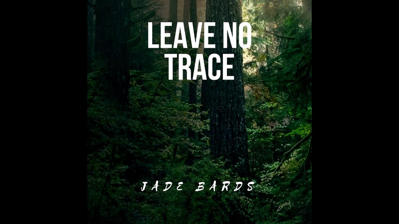 Jade Bards - Leave No Trace