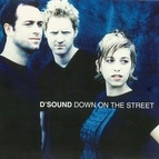 D'Sound альбом Down On The Street
