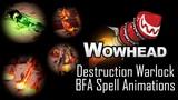 Destruction Warlock New Spell Animations - Battle For Azeroth Alpha