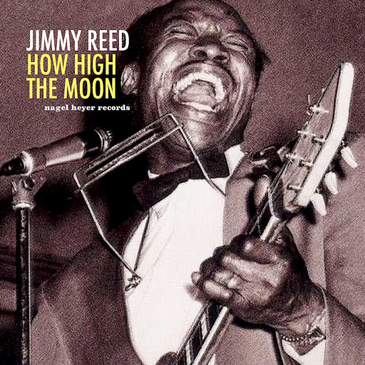 Jimmy Reed альбом How High the Moon