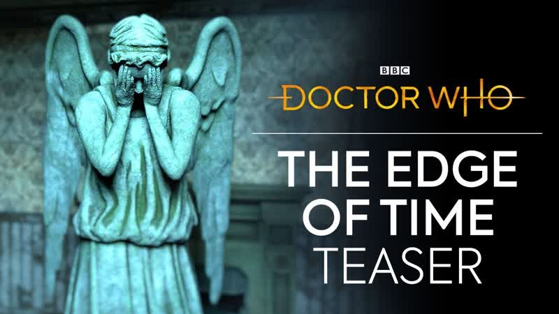 The Edge of Time VR Teaser | Doctor Who / Доктор Кто - Тизер