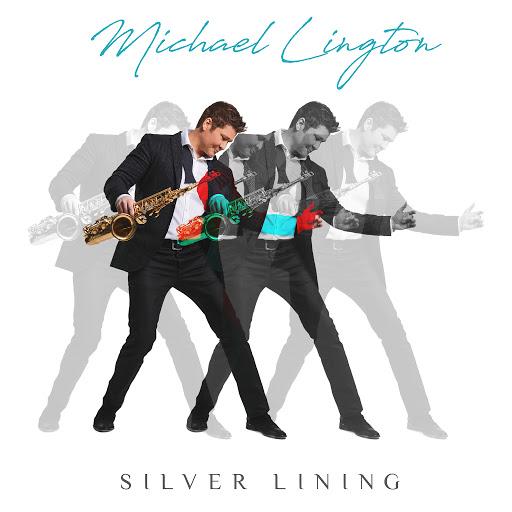 Michael Lington альбом Silver Lining