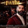 FATIH (Фатих)- ЗАВОЕВАТЕЛЬ