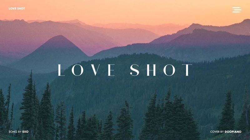 EXO (엑소) - Love Shot Piano Cover