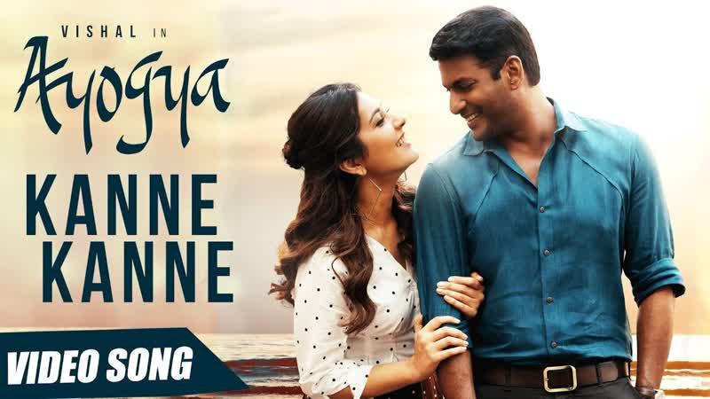 Kanne Kanne Full Video Song ¦ Ayogya ¦ Anirudh Ravichander ¦ Vishal, Raashi Khanna ¦ Sam CS
