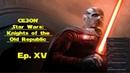 Star Wars: KotOR Ep. XV Чем дальше в лес тем злее Вуки