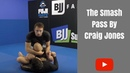 Smash Pass by Craig Jones (Set Up With Leg Lock)